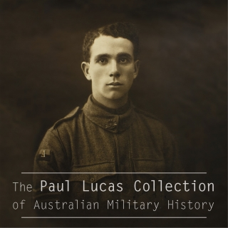 AUCTION | The Paul Lucas Collection of Australian Military History. Part 1