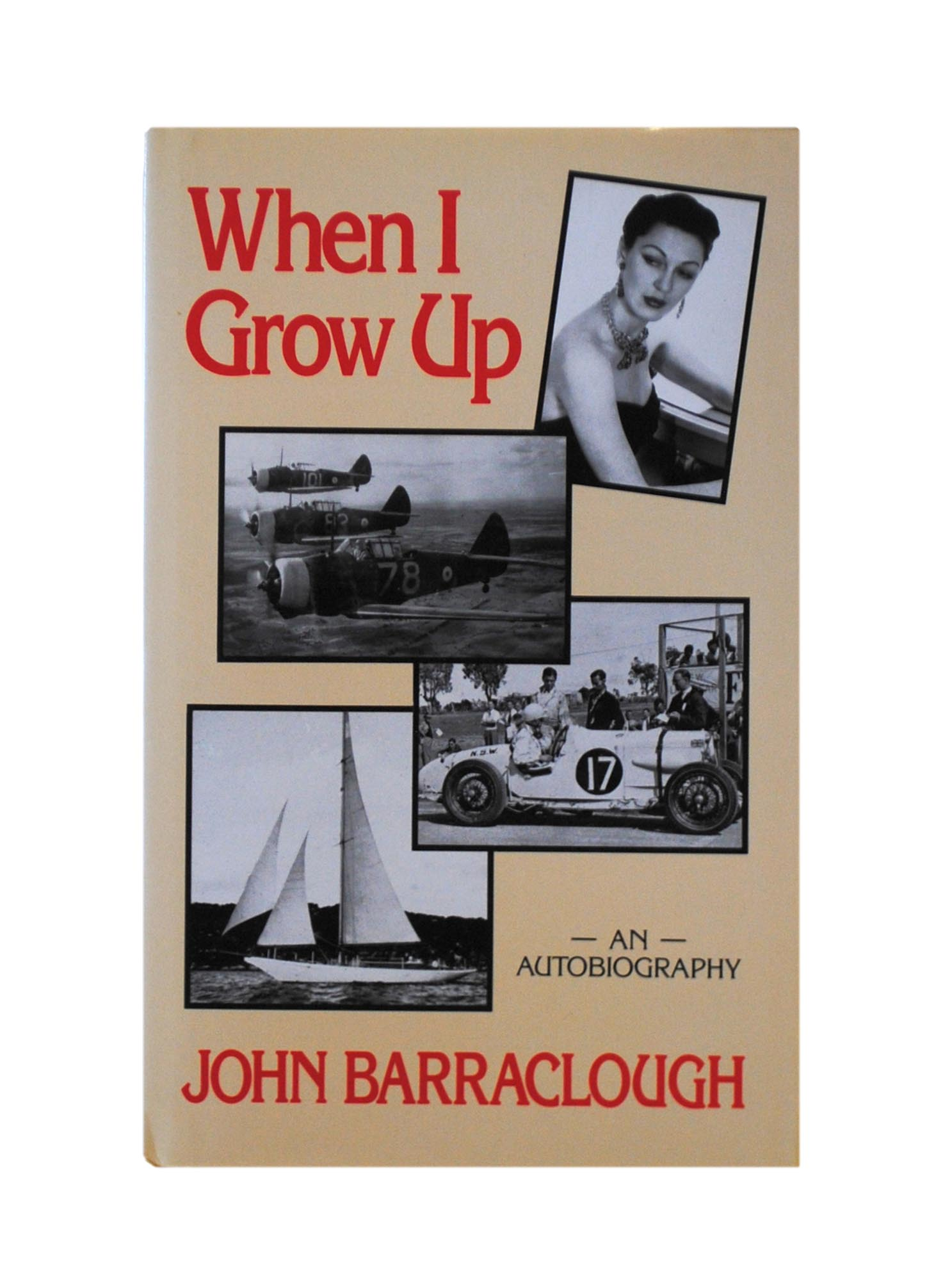 When I Grow Up  An Autobiography by John BARRACLOUGH on Michael Treloar  Antiquarian Booksellers