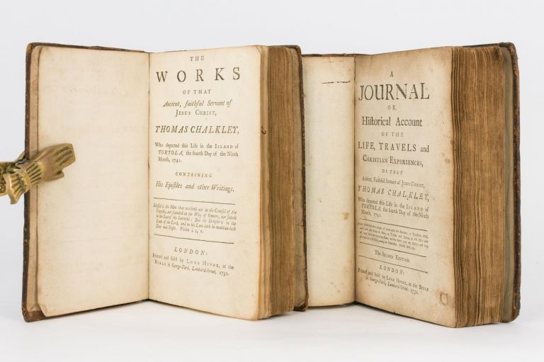 A Journal or, Historical Account of the Life, Travels and Christian Experiences, of that Antient [sic], Faithful Servant of Jesus Christ, Thomas Chalkley, who departed this Life in the Island of Tortola, the Fourth Day of the Ninth Month, 1741. Thomas CHALKLEY.