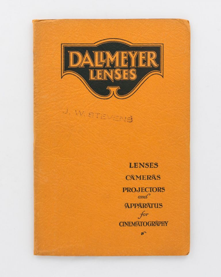 Dallmeyer Lenses. Lenses, Cameras, Projectors and Apparatus for Cinematography [cover title]. Trade Catalogue.