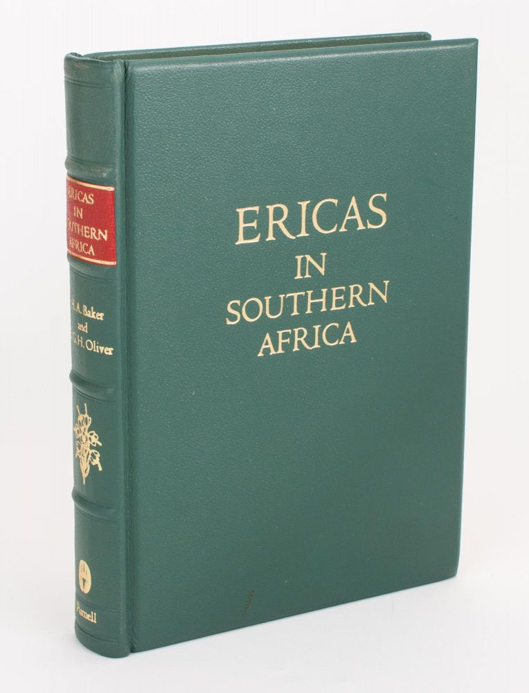 Ericas in Southern Africa. With Paintings by Irma von Below, Fay Anderson and others. H. A. BAKER, E G. H. OLIVER.