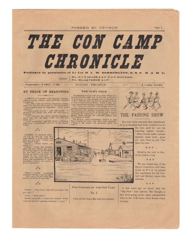 The Con Camp Chronicle. Published by Permission of Lt. Col. ...L.W. Norrington DSO RAMC. Editors: Rev. ...F.S. Collier ... [and] Pte. William Farrow AIF. September, 9 1917, No 10 ... 1 Penny weekly [drop-title]