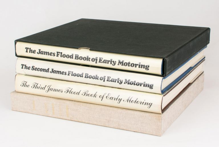 The James Flood Book of Early Motoring. [Together with] The Second James Flood Book ...; The Third James Flood Book ...; [and] The Fourth James Flood Book. H. H. PAYNTING, L W. MILLS.