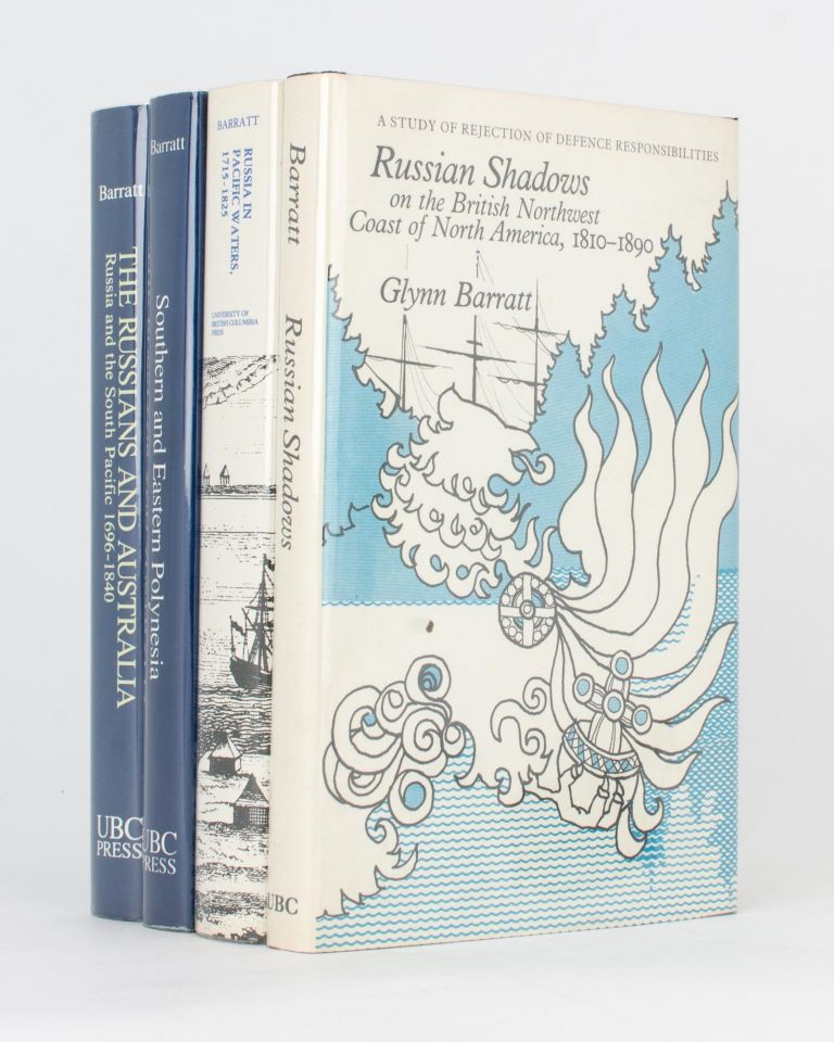 Russia and the South Pacific, 1696-1840. Volume 1: The Russians and Australia. Volume 2: Southern and Eastern Polynesia. Glynn BARRATT.