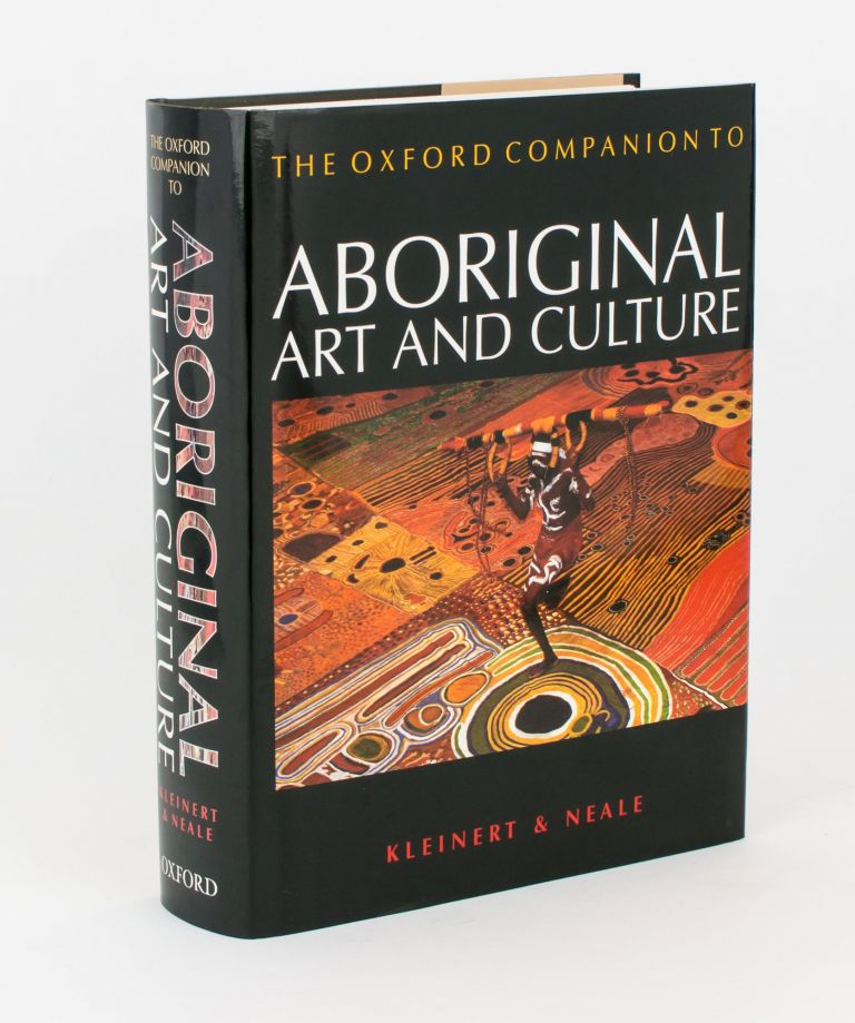 The Oxford Companion to Aboriginal Art and Culture. Sylvia KLEINERT, Margo NEALE.