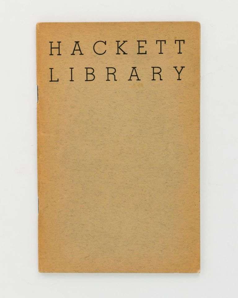 Catalogue of the late Mr. ... Champion Hackett's Library of Valuable Books. Book Auction Catalogue, W. Champion HACKETT.