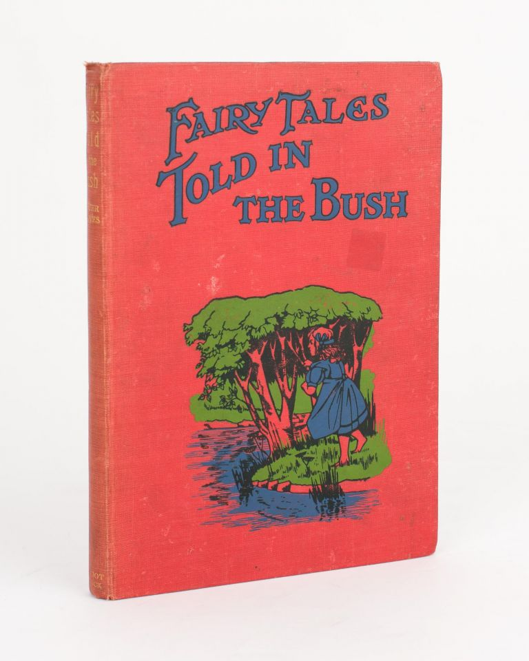 Fairy Tales told in the Bush. 'Sister Agnes', Agnes ROW.