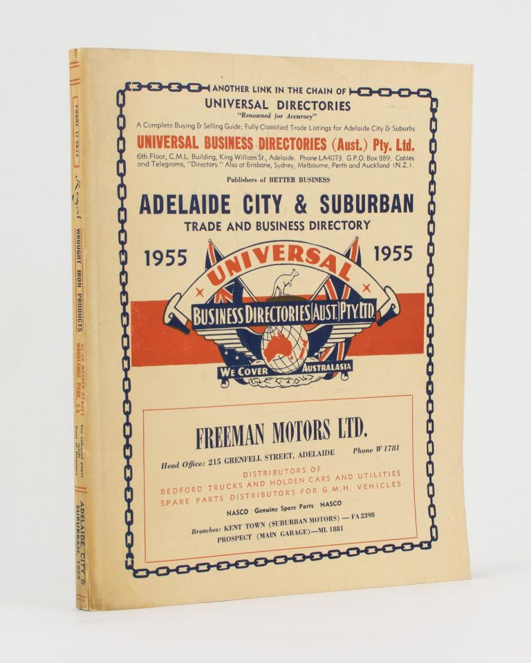 Universal Business Directory for Adelaide City and Suburbs, 1955. Thirteenth Edition. Published Annually. Trade Directory.