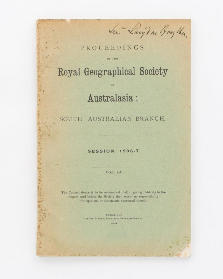 Lecture on Coral Islands, Reefs, and Atolls - their Wonderful Formation and Beauty. [Contained in] Proceedings of the Royal Geographical Society of Australasia, South Australian Branch, Volume 9, 1906-7. A. W. DOBBIE.