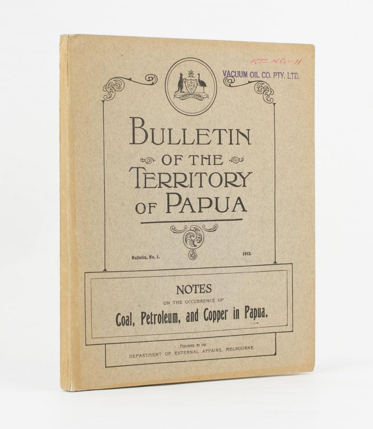 Notes on the Occurrence of Coal, Petroleum and Copper in Papua. J. E. CARNE.