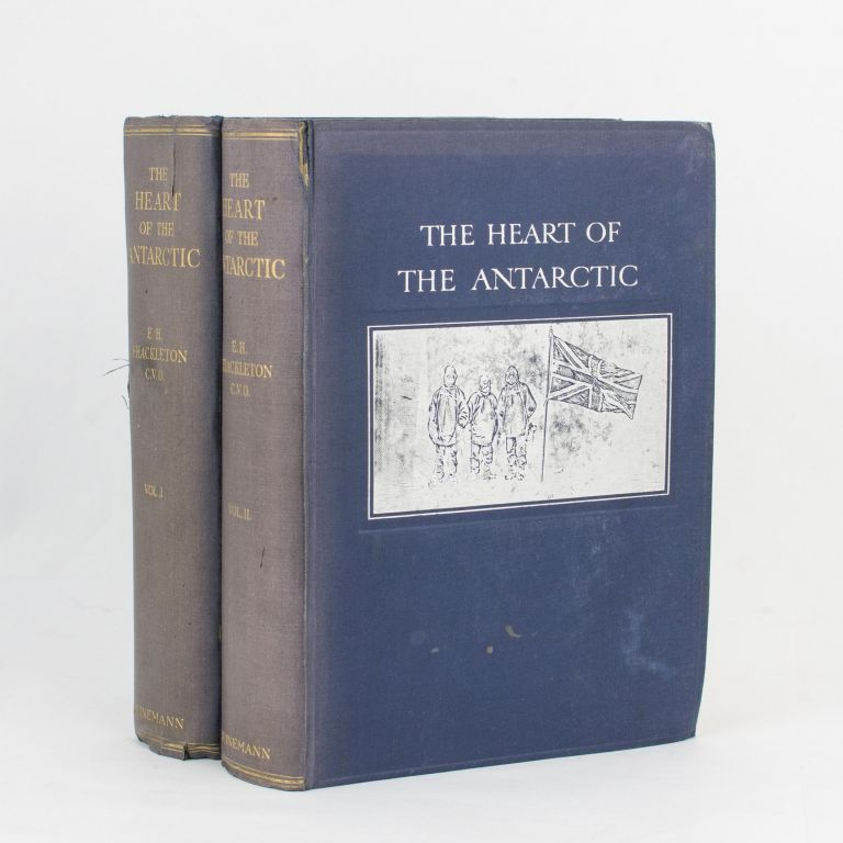 The Heart of the Antarctic. Being the Story of the British Antarctic Expedition, 1907-1909. With .. an Account of the First Journey to the South Magnetic Pole by Professor T.W. Edgeworth David. E. H. SHACKLETON.