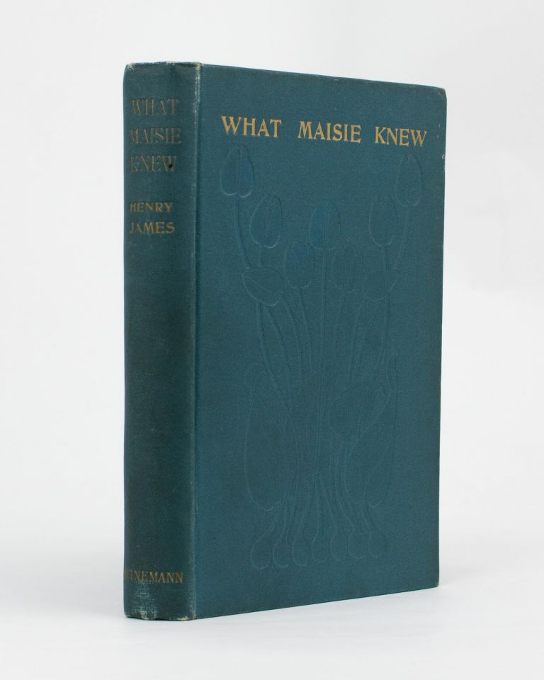 What Maisie Knew. Henry JAMES.