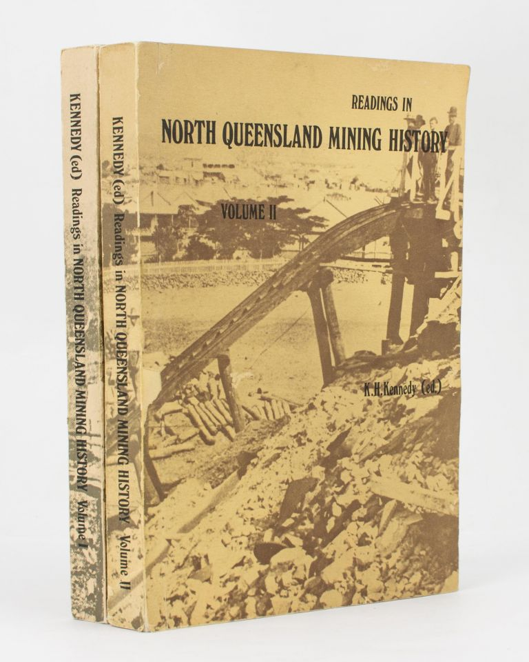 Readings in North Queensland Mining History. K. H. KENNEDY.