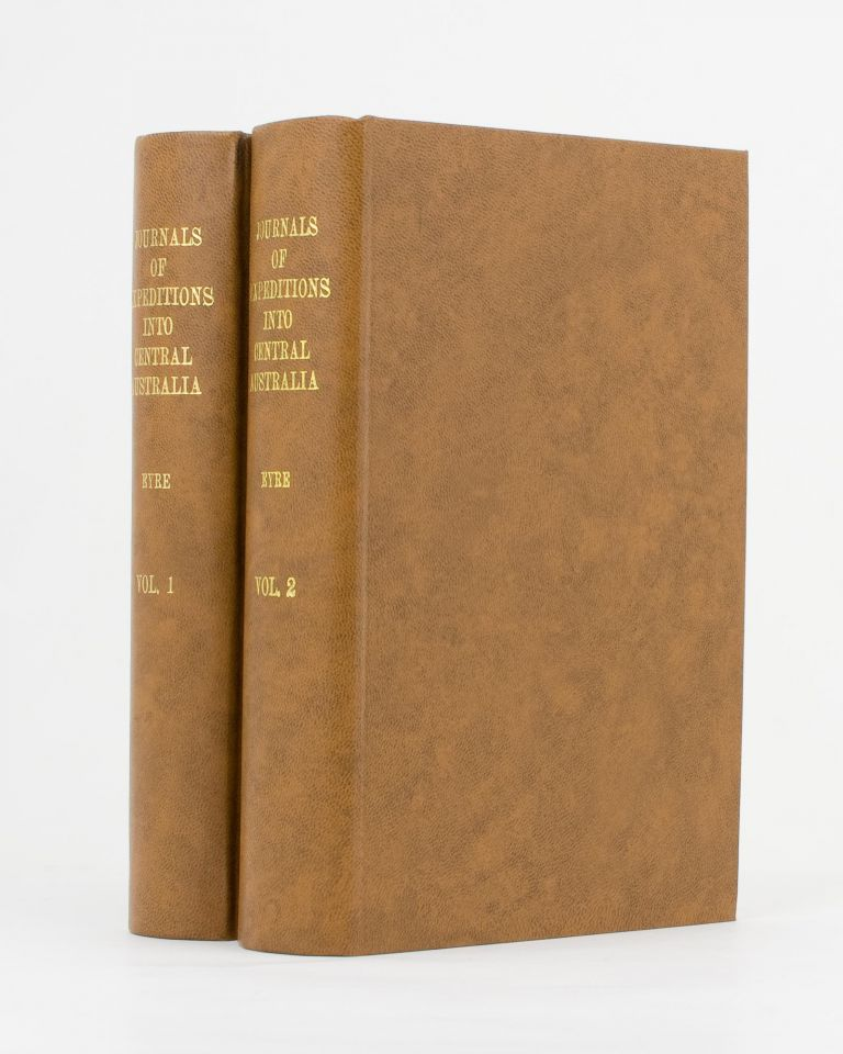 Journals of Expeditions of Discovery into Central Australia, and overland from Adelaide to King George's Sound in the years 1840-1. Edward John EYRE.