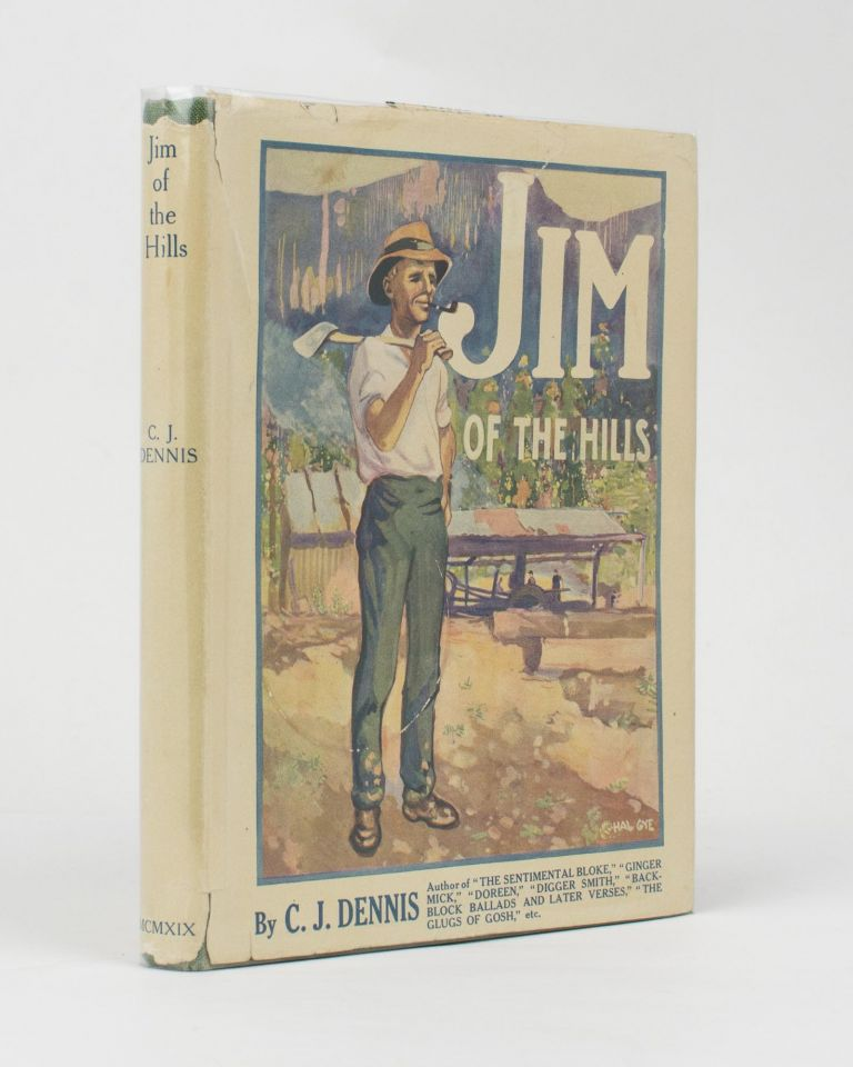 Jim of the Hills. A Story in Rhyme. C. J. DENNIS.