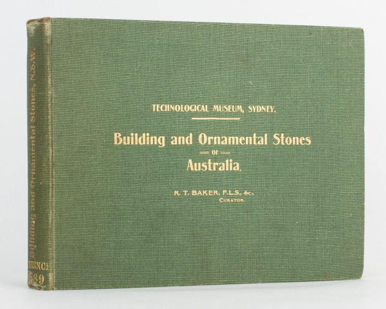 Building and Ornamental Stones of Australia. Richard Thomas BAKER.