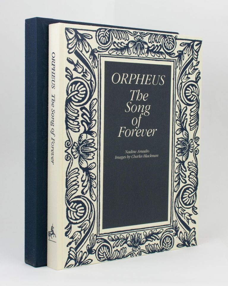 Orpheus. The Song of Forever. Charles BLACKMAN, Nadine AMADIO.