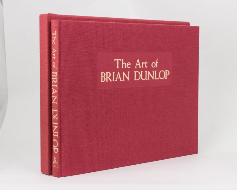 The Art of Brian Dunlop. Brian DUNLOP, Paul William WHITE.
