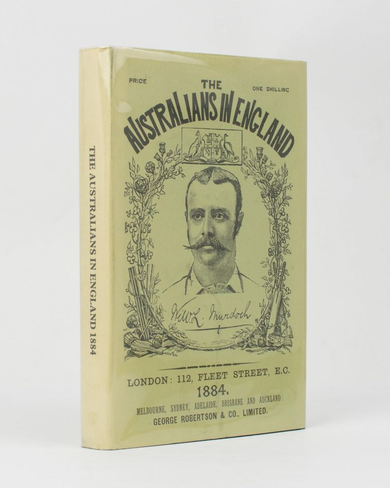 The Australians in England. A Complete Record of the Cricket Tour of 1884. Cricket, Charles Frederick PARDON.
