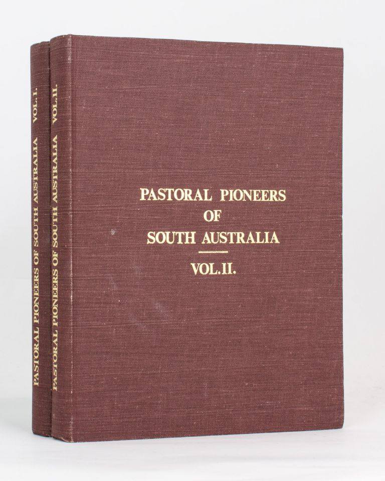 Pastoral Pioneers of South Australia. Reprinted from 'The Stock and Station Journal'. Rodney COCKBURN.
