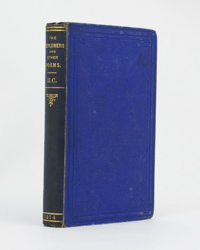 The Explorers and other Poems by M.C. Catherine MARTIN, Burke, Wills Expedition.
