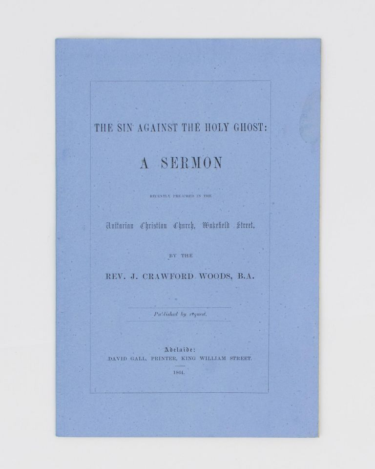The Sin against the Holy Ghost  A Sermon recently preached