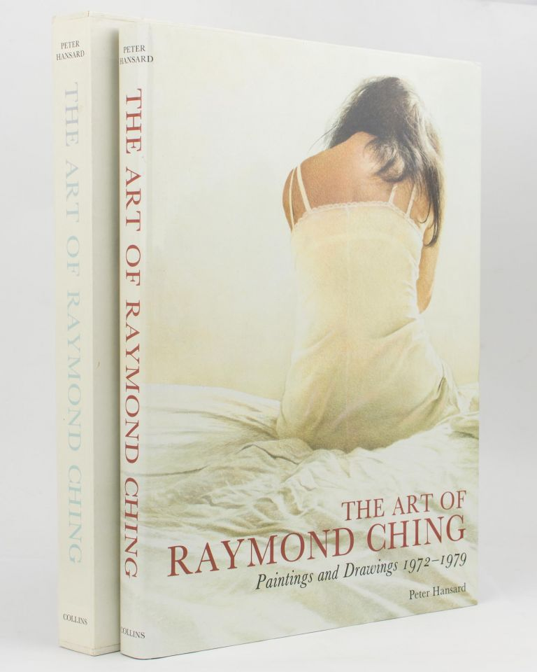 The Art of Raymond Ching. [Paintings and Drawings, 1972-1979 (cover subtitle)]. Raymond CHING, Peter HANSARD.