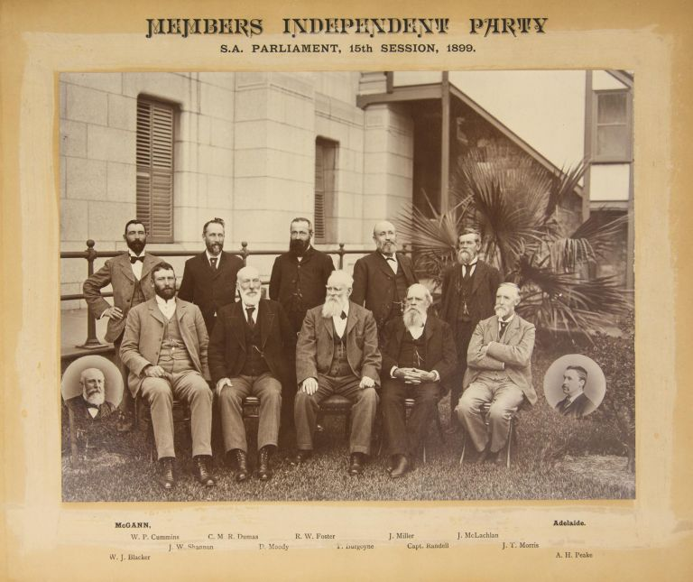 'Members Independent Party. SA Parliament, 15th Session, 1899' [a vintage photograph]. Archibald Henry PEAKE.