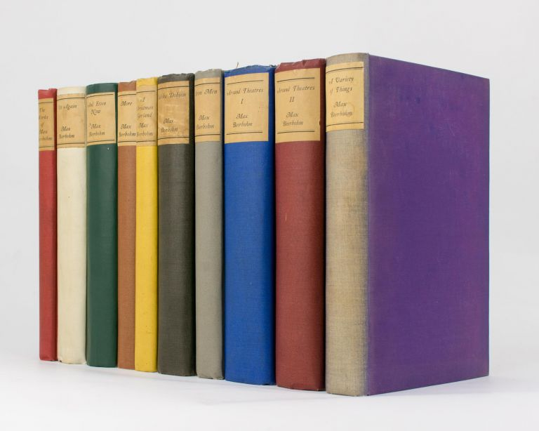 The Works of Max Beerbohm [complete in 10 volumes]. Max BEERBOHM.