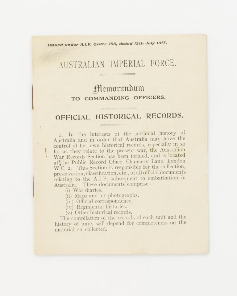 Australian Imperial Force. Memorandum to Commanding Officers. Official Historical Records [drop title]. Australian War Records.