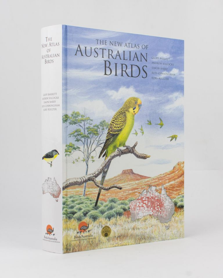 The New Atlas of Australian Birds. Geoff BARRETT.