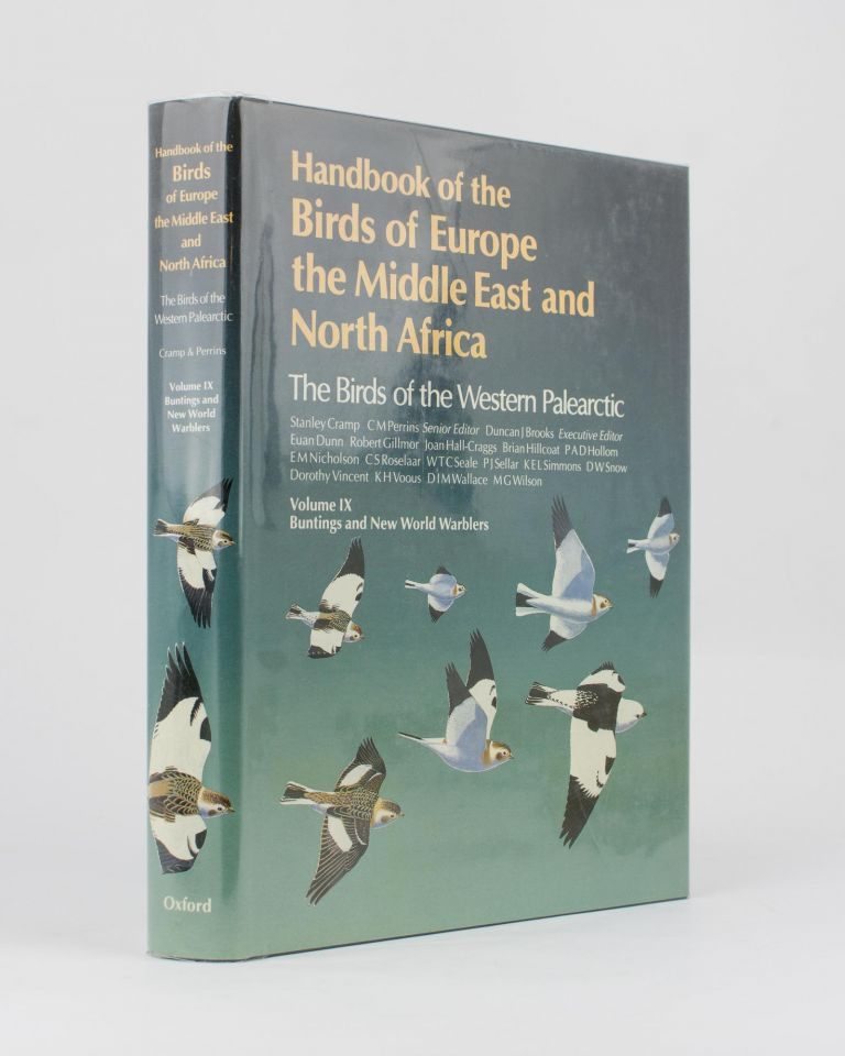 Handbook of the Birds of Europe, the Middle East and North Africa. The Birds of the Western Palearctic. Volume IX. Buntings and New World Warblers. Sydney CRAMP, C M. PERRINS.