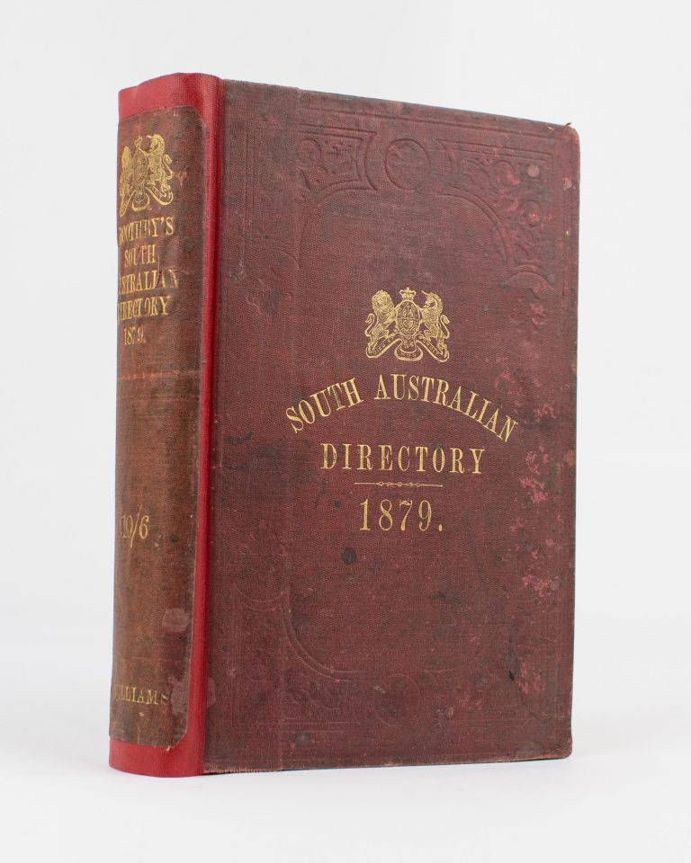 The Adelaide Almanac and Directory for South Australia, 1879. Josiah BOOTHBY.