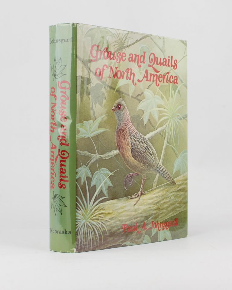 Grouse and Quails of North America. Paul A. JOHNSGARD.