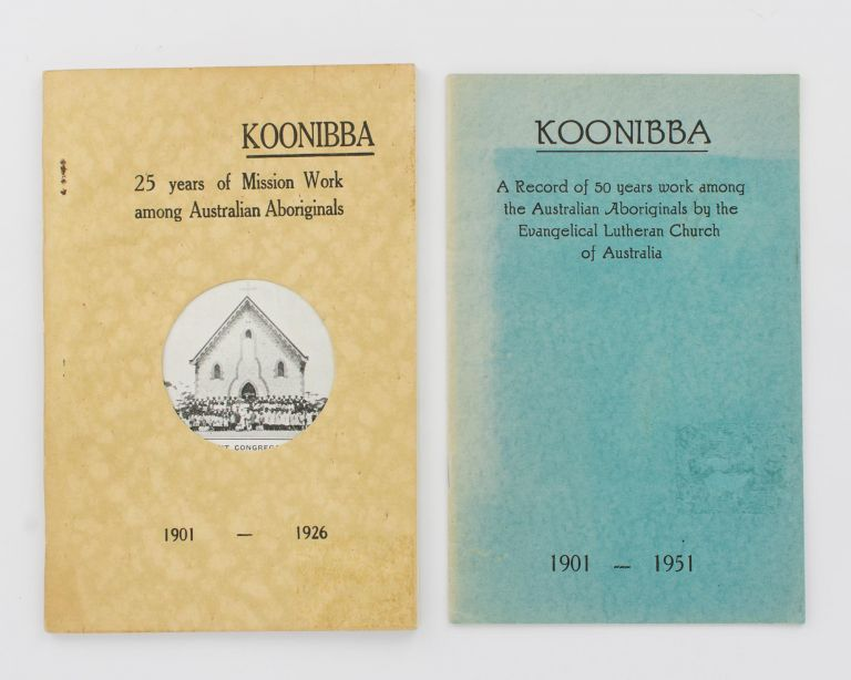 Koonibba Jubilee Booklet, 1901-1926. [Koonibba. 25 Years of Mission Work among Australian Aboriginals, 1901-1926 (cover title)]. Koonibba.