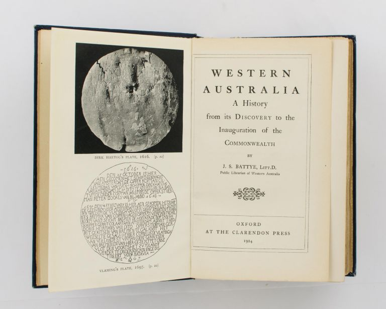 Western Australia. A History from its Discovery to the Inauguration of the Commonwealth. J. S. BATTYE.