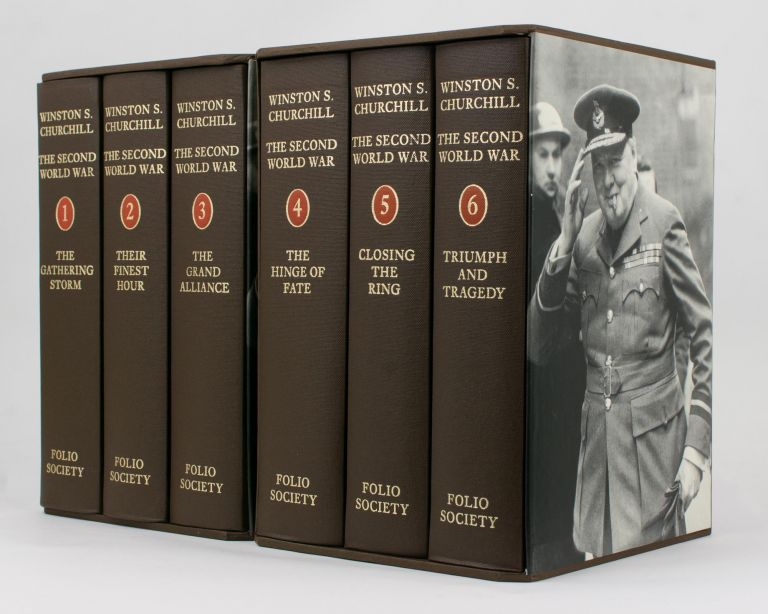 The Second World War. Volume 1: The Gathering Storm. Volume 2: Their Finest Hour. Volume 3: The Grand Alliance. Volume 4: The Hinge of Fate. Volume 5: Closing the Ring. Volume 6: Triumph and Tragedy. Winston S. CHURCHILL.