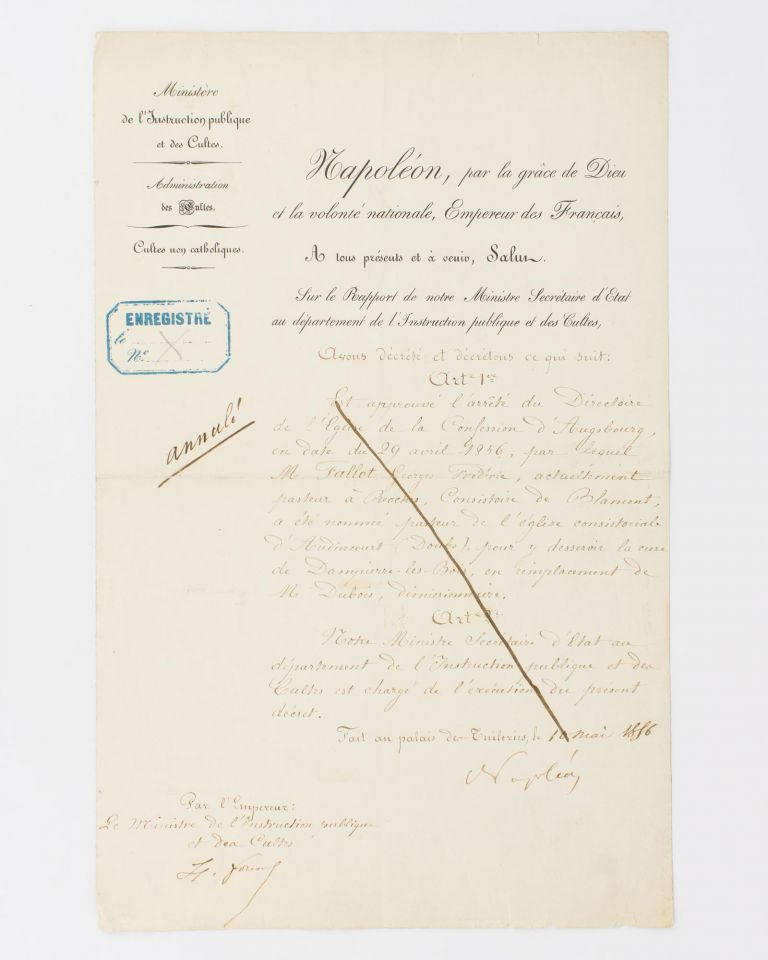A document signed 'Napoléon', confirming the appointment of a Lutheran pastor. NAPOLEON III, Emperor of the French.