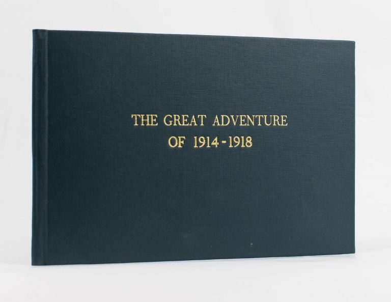 The Great Adventure of 1914-1918. Roy BRIDGES.