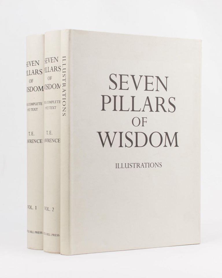 Seven Pillars of Wisdom. A Triumph. The Complete 1922 Text [in three volumes]. T. E. LAWRENCE.