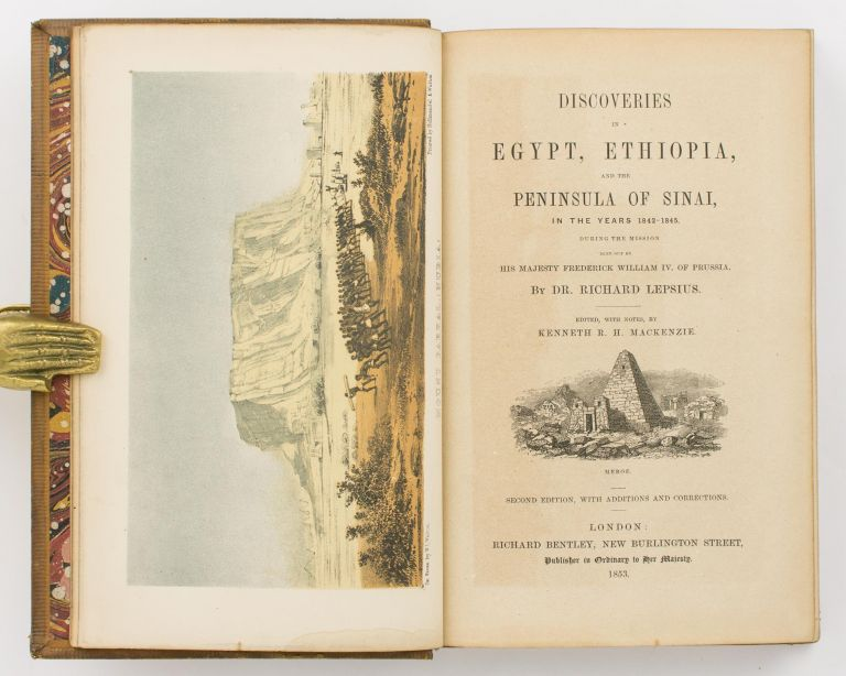 Discoveries in Egypt, Ethiopia, and the Peninsula of Sinai, in the Years 1842-1845, during the Mission sent out by His Majesty Frederick William IV of Prussia. Edited, with Notes, by Kenneth R.H. Mackenzie. Dr Richard LEPSIUS.