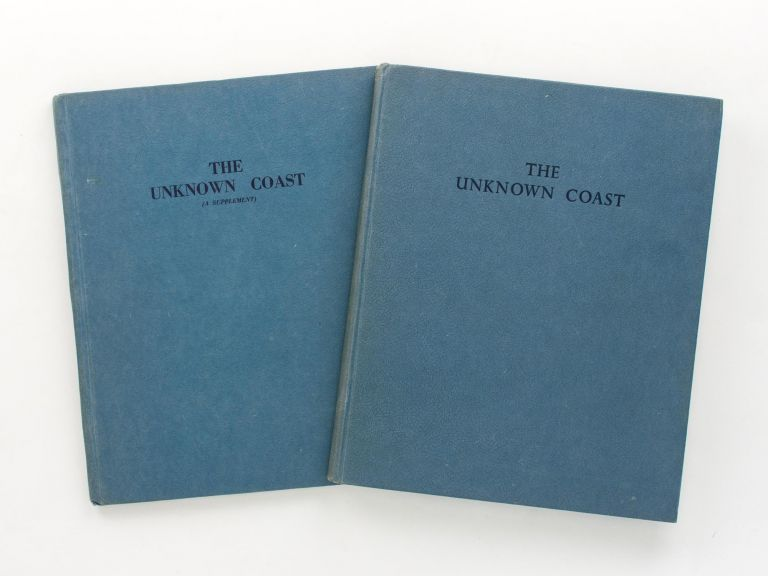 The Unknown Coast. Being the Explorations of Captain Matthew Flinders RN along the Shores of South Australia, 1802. [Together with] The Unknown Coast (a Supplement). Matthew FLINDERS, H. M. COOPER.