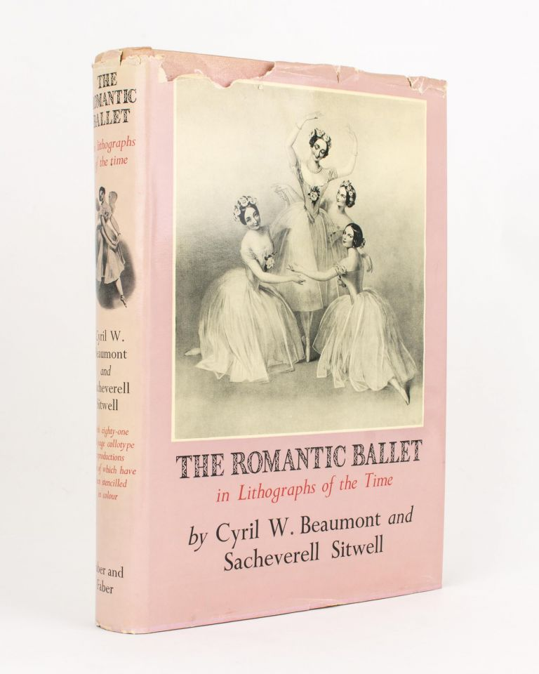The Romantic Ballet in Lithographs of the Time. Cyril W. BEAUMONT, Sacheverell SITWELL.
