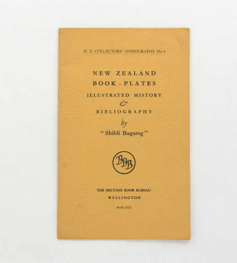 New Zealand Book-Plates. Illustrated History & Bibliography. Bookplates, 'SHIBLI BAGARAG', Pat LAWLOR.