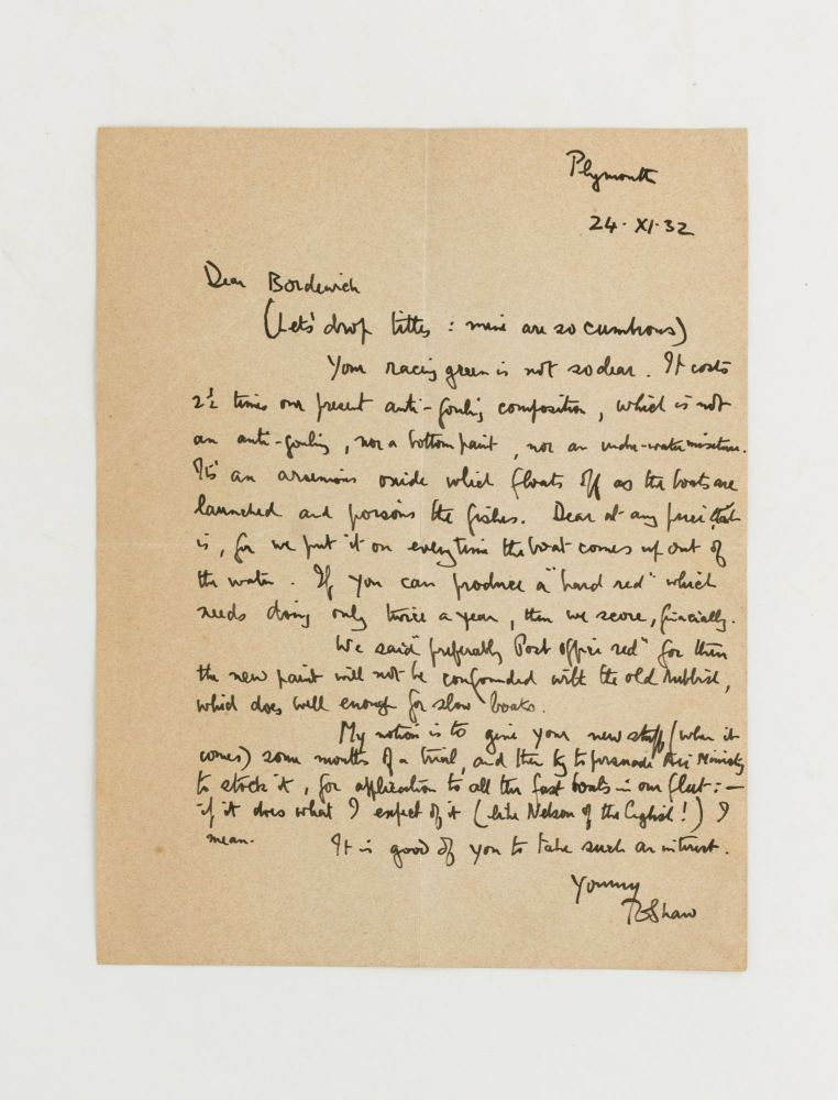 An autograph letter signed (as T.E. Shaw) to 'Dear Bordewich', relating to 'boats for the RAF'. T. E. LAWRENCE, T. E. SHAW.
