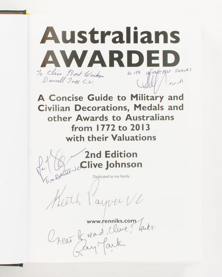 Australians Awarded. A Concise Guide to Military and Civilian Decorations, Medals and Other Awards to Australians from 1772 to 2013 with their Valuations. 2nd Edition. Clive JOHNSON.