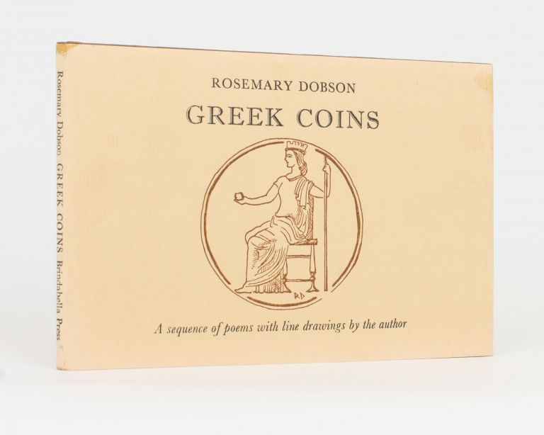 Greek Coins. A Sequence of Poems with Line Drawings by the Author. Brindabella Press, Rosemary DOBSON.