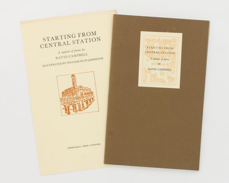 Starting from Central Station. A Sequence of Poems. Brindabella Press, David CAMPBELL.