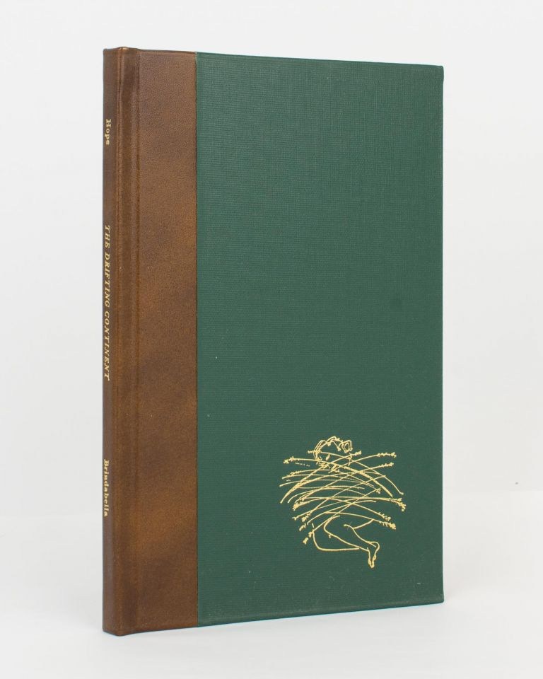 The Drifting Continent and Other Poems. Illustrated by Arthur Boyd. Brindabella Press, A. D. HOPE.