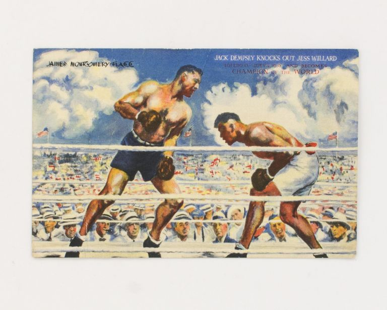A postcard (reproducing the James Montgomery Flagg painting, 'Jack Dempsey Knocks Out Jess Willard') inscribed and signed by Jack Dempsey. Jack DEMPSEY, world heavyweight boxing champion.